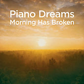 Piano Dreams - Morning Has Broken by Martin Ermen