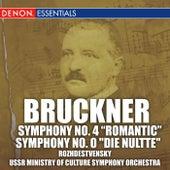 Bruckner: Symphonies No. 4