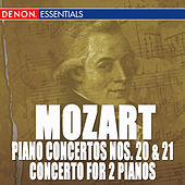 Mozart: Piano Concertos Nos. 20, 21 & Concerto for 2 Pianos by Various Artists