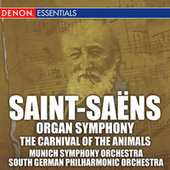 Saint-Saens: Organ Symphony & Carnival of the Animals by Various Artists