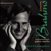 Brahms: Piano Works by David Korevaar