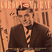 The Capitol Years (Best Of) by Gordon MacRae