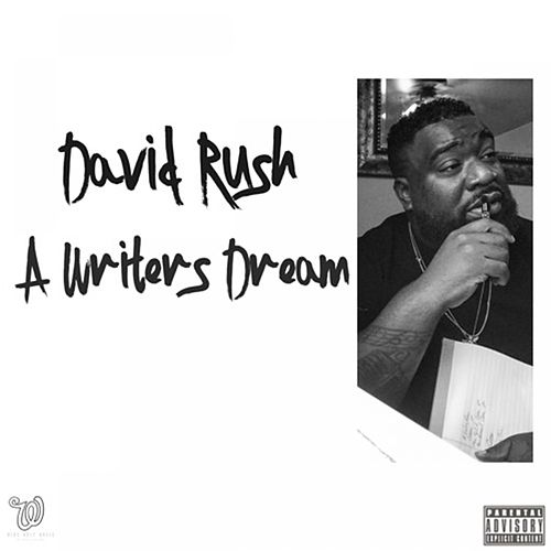 A Writers Dream by David Rush