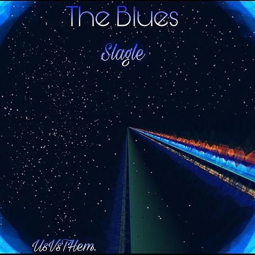 The Blues by Slagle