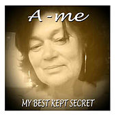 My Best Kept Secrets by Ame