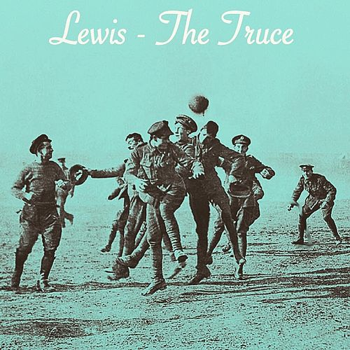 The Truce by Lewis
