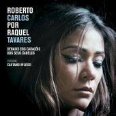 Debaixo dos Caracóis dos Seus Cabelos de Raquel Tavares