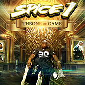 Throne of Game by Spice 1