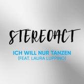 Ich will nur Tanzen von Stereoact