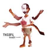 Graft (la Greffe) de Thiefs