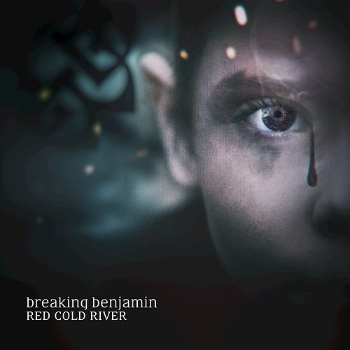 Red Cold River by Breaking Benjamin
