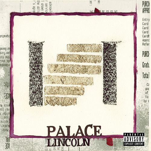 Palace by Lincoln