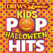Drew's Famous Kids Pop Halloween Hits by The Hit Crew