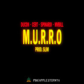 M. U. R. R. O. by Pineapple StormTv