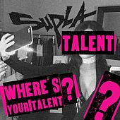Talent Where's Your Talent by Supla