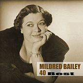 40 Best by Mildred Bailey