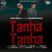 Tanha Tanha by Kam Shah