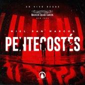 Pentecostés (En Vivo) de Miel San Marcos