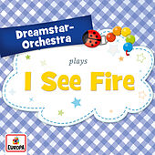 I See Fire by Dreamstar Orchestra