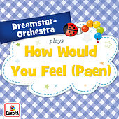 How Would You Feel (Paean) by Dreamstar Orchestra