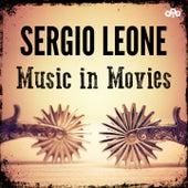 Sergio Leone - Music in Movies di Ennio Morricone
