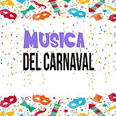 Música del Carnaval by Various Artists