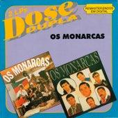 Dose Dupla: Cheiro de Galpão + Os Monarcas de Os Monarcas