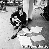 Independente by Antônio Carlos Jobim (Tom Jobim)