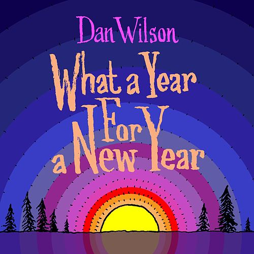 What a Year for a New Year de Dan Wilson