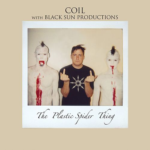 The Plastic Spider Thing by Coil