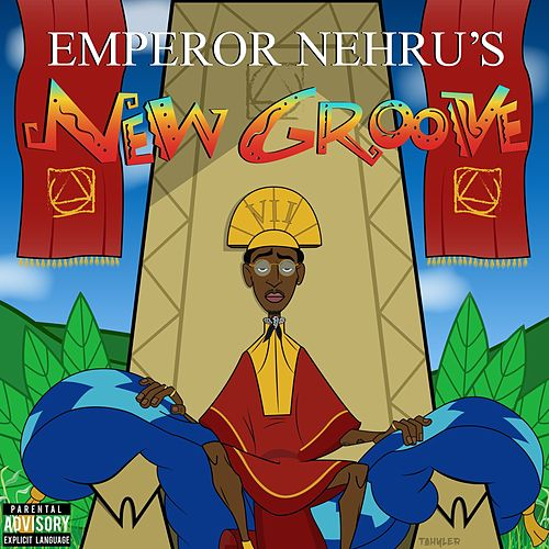 Emperor Nehru's New Groove by Bishop Nehru