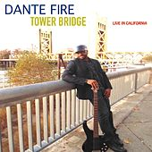 Tower Bridge (Live) by Dante Fire