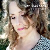 Deeper Still by Danielle Kane
