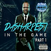 DaSharpest in the Game Pt.1 by Blade DaSharpest