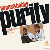 James & Bobby Purify by James & Bobby Purify