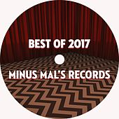 Best Of Minus Mal's Records 2017 di Various