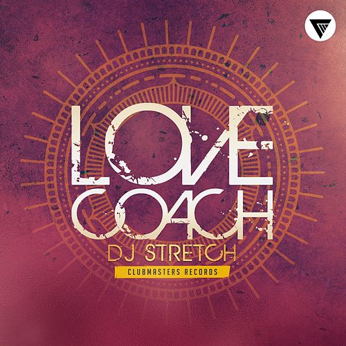 Love Coach by DJ Stretch