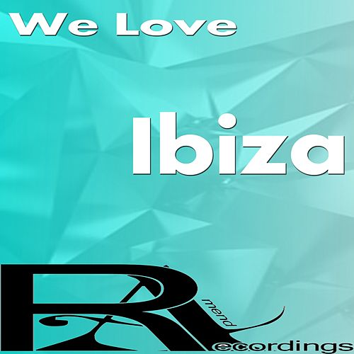 We Love Ibiza de Various