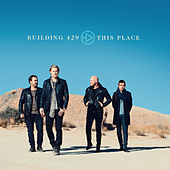 This Place by Building 429