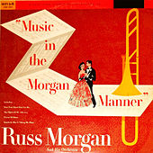 Music in the Morgan Manner by Russ Morgan