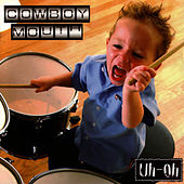 Uh-Oh! von Cowboy Mouth