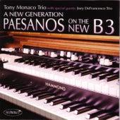 A New Generation: Paesanos On The New B3 by Tony Monaco