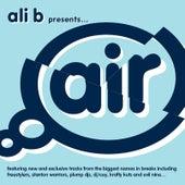 Ali B Presents Air Breaks by Various Artists