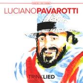 Trinklied by Luciano Pavarotti