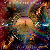 Soul Dreams by Christopher Boscole