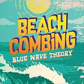 Beachcombing (Live) by Blue Wave Theory