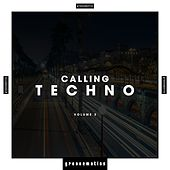Calling Techno!, Vol. 3 by Various Artists