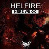 Here We Go by Hellfire