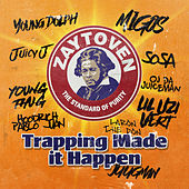 Zaytoven Presents: Trapping Made It Happen de Zaytoven