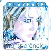 Transparência (Playback) by Elaine de Jesus